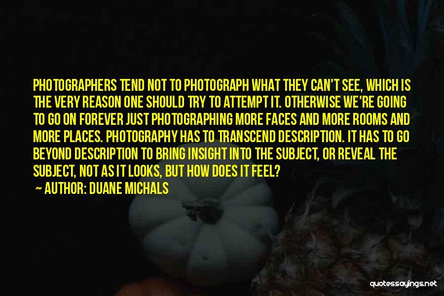 Duane Michals Quotes 652478