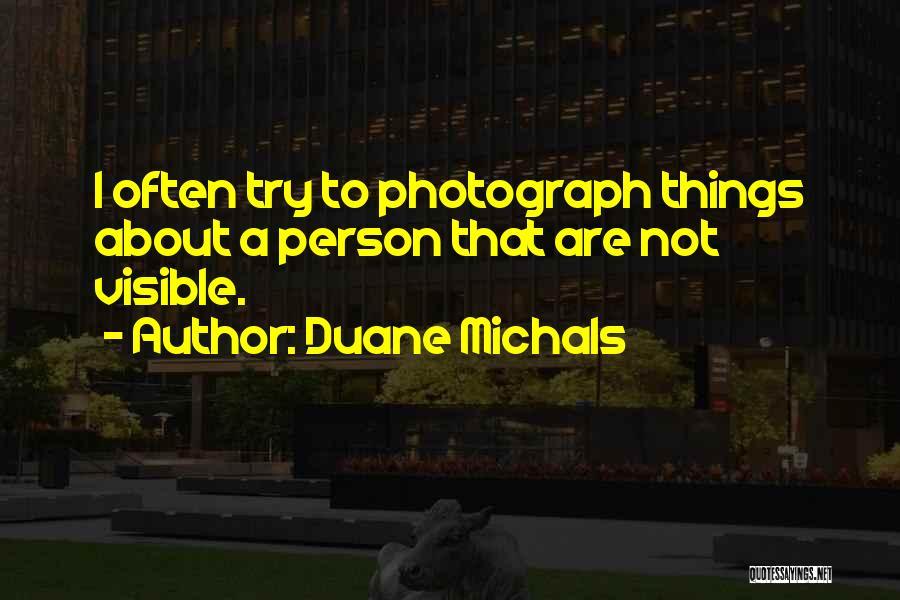 Duane Michals Quotes 751680