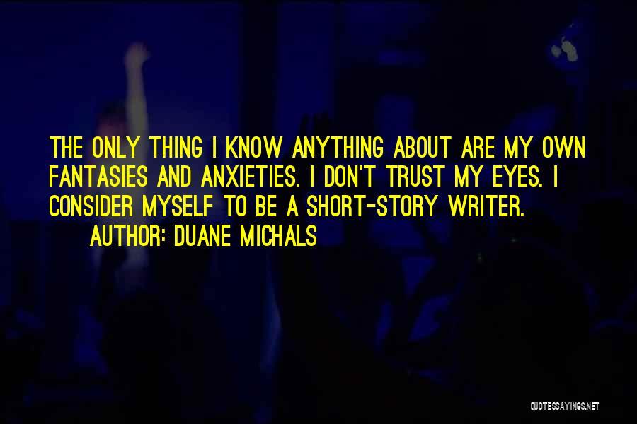 Duane Michals Quotes 840940
