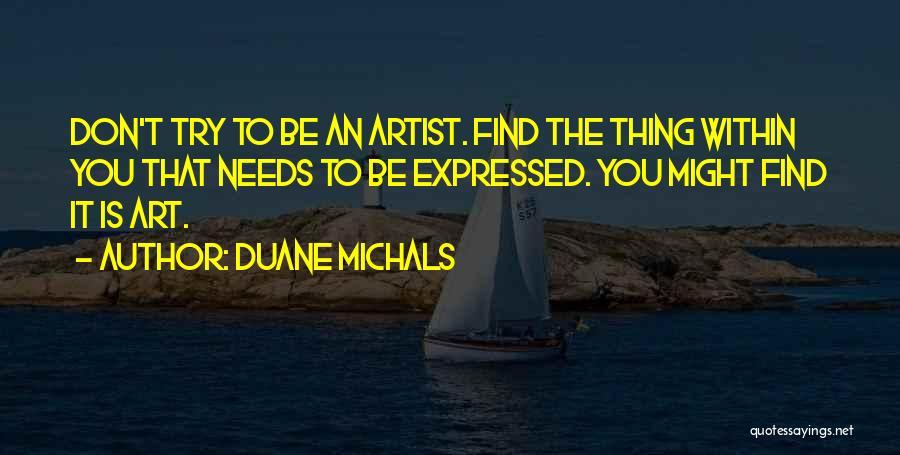 Duane Michals Quotes 969238