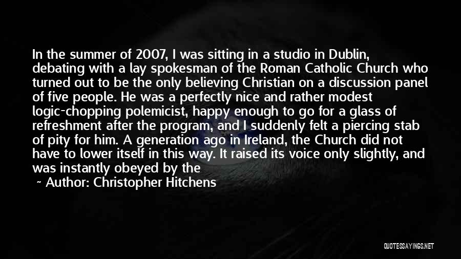 Dublin Ireland Quotes By Christopher Hitchens