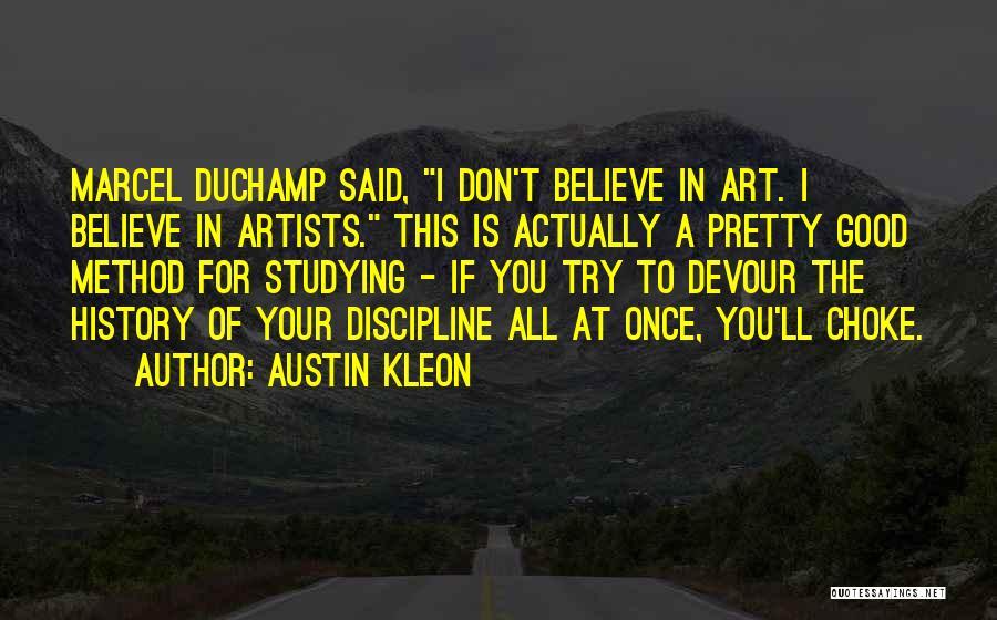Duchamp Quotes By Austin Kleon