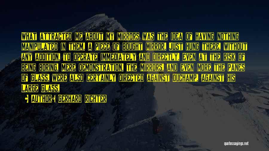 Duchamp Quotes By Gerhard Richter
