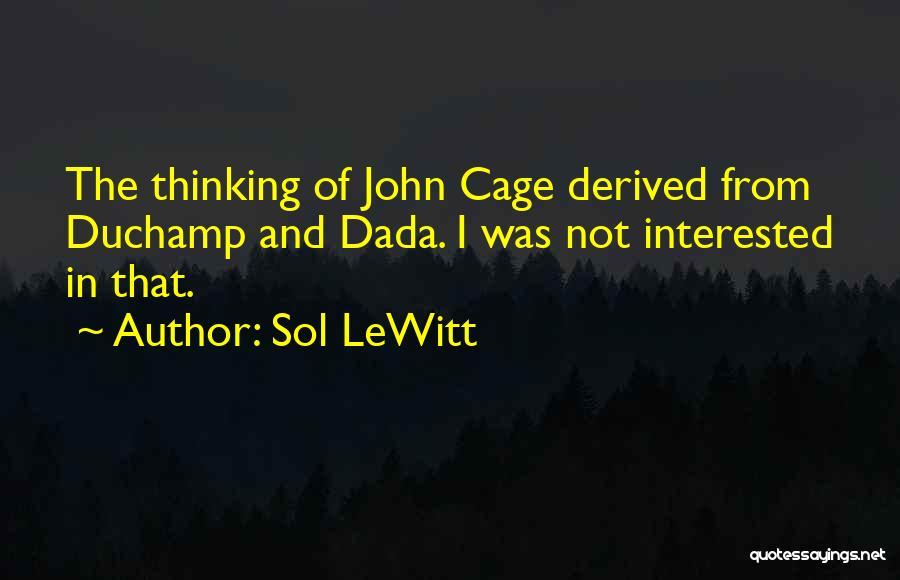 Duchamp Quotes By Sol LeWitt
