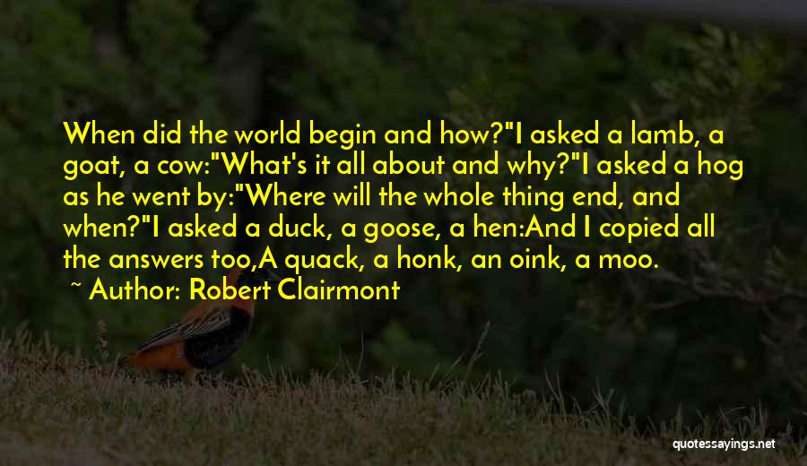 Duck Quack Quotes By Robert Clairmont
