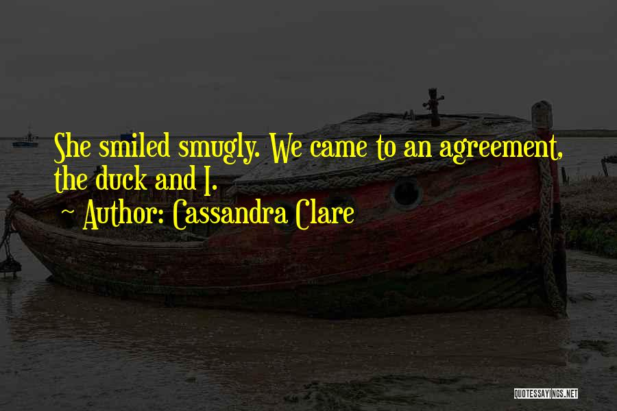 Duck Quotes By Cassandra Clare
