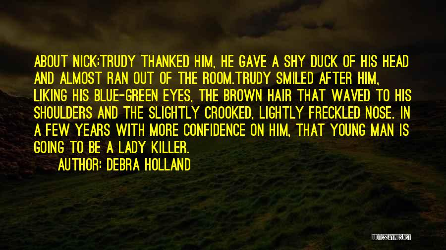Duck Quotes By Debra Holland