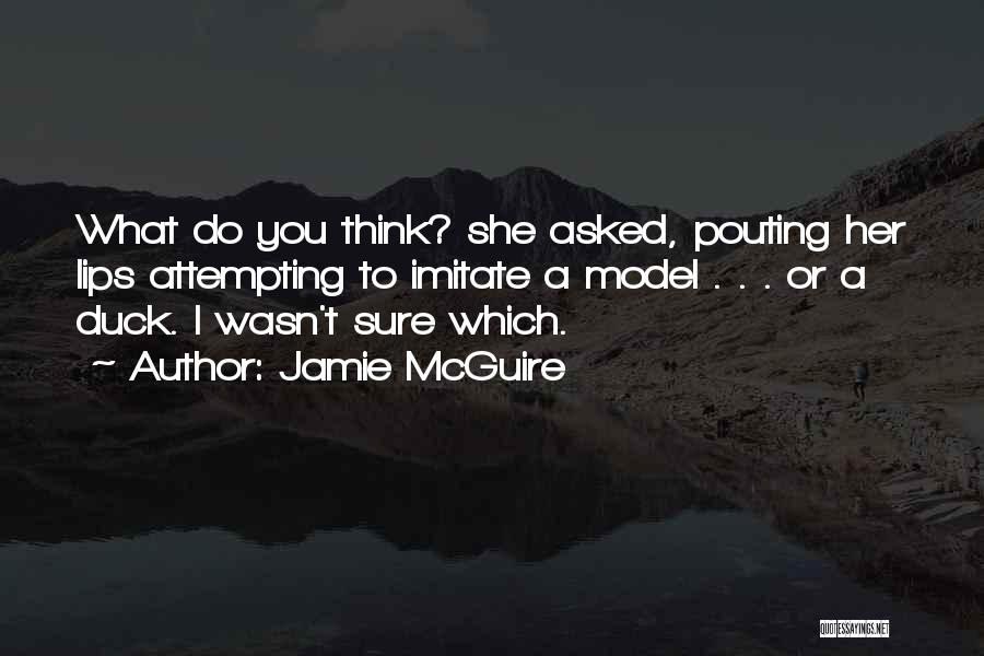 Duck Quotes By Jamie McGuire