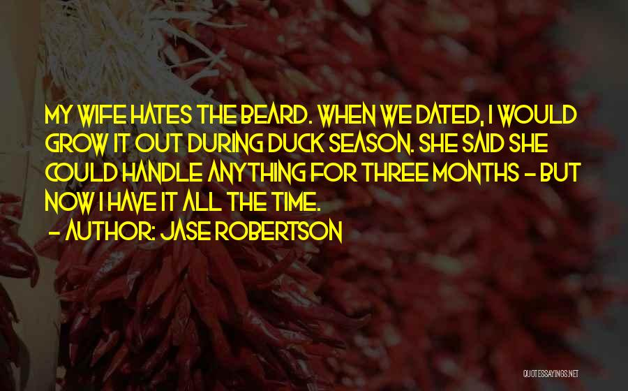 Duck Quotes By Jase Robertson