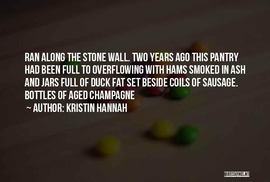 Duck Quotes By Kristin Hannah