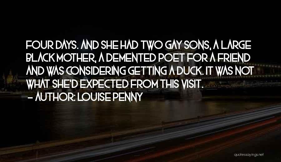Duck Quotes By Louise Penny