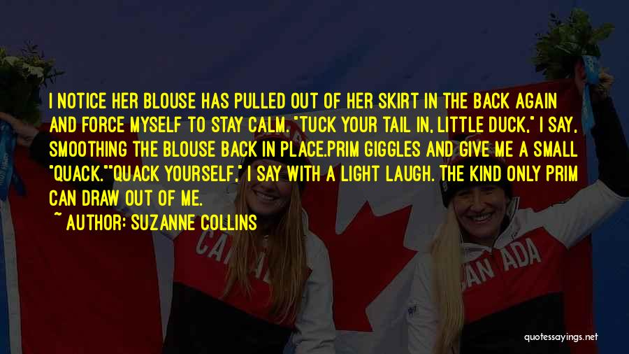 Duck Quotes By Suzanne Collins
