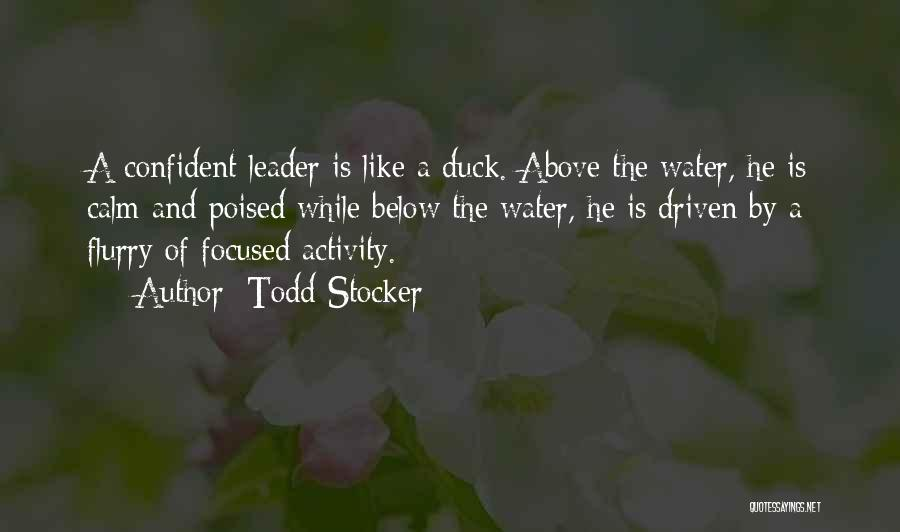 Duck Quotes By Todd Stocker