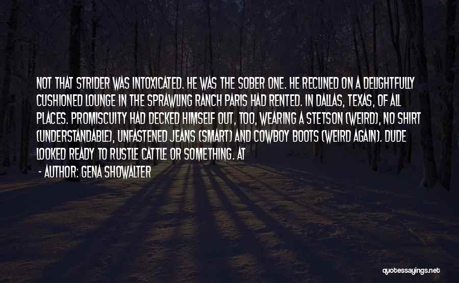 Dude Ranch Quotes By Gena Showalter