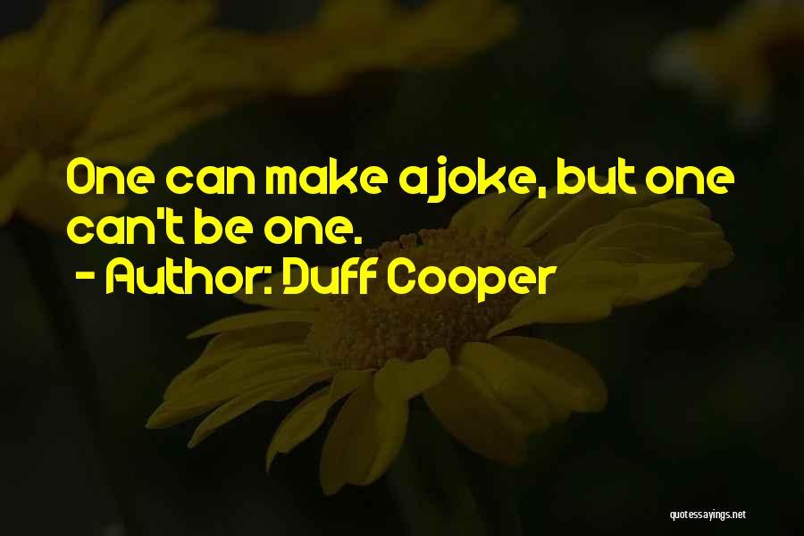 Duff Cooper Quotes 1256615