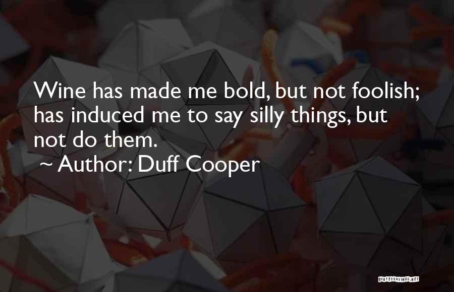 Duff Cooper Quotes 346686