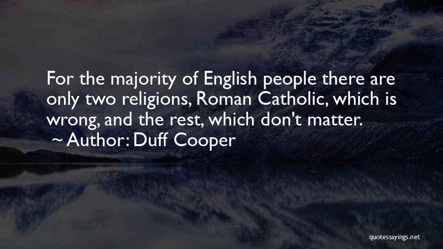 Duff Cooper Quotes 889398