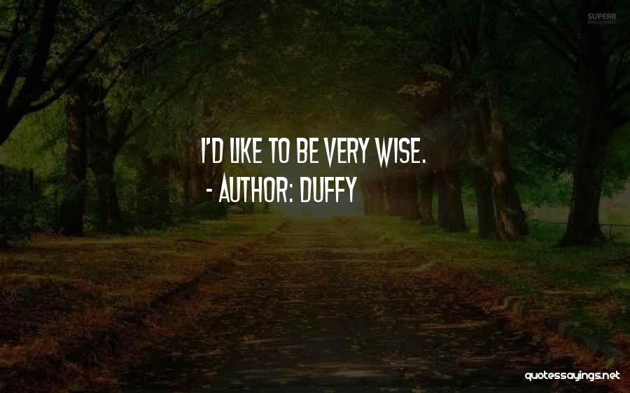 Duffy Quotes 508723