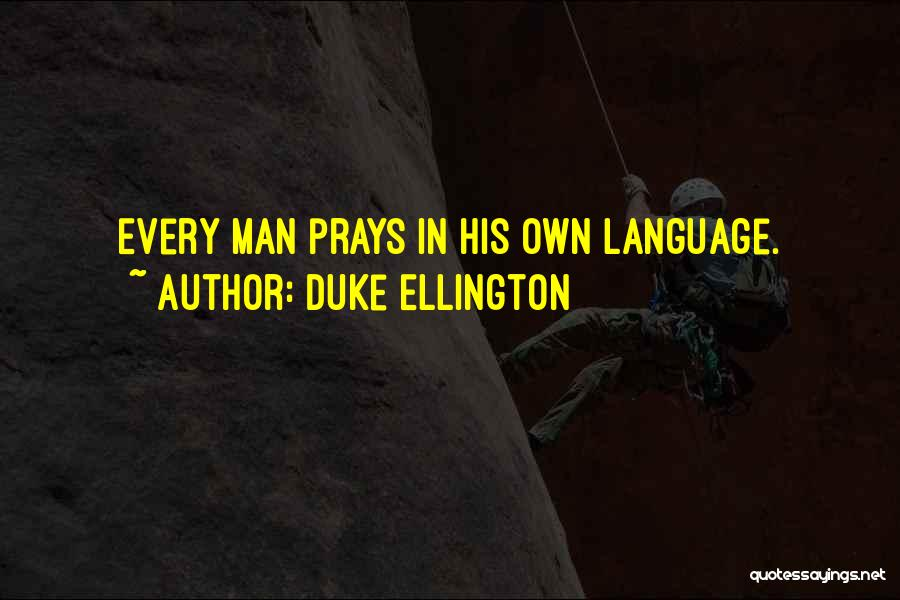 Duke Ellington Quotes 1060710