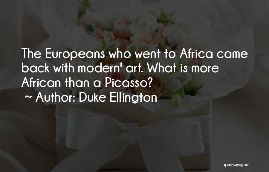 Duke Ellington Quotes 1367269