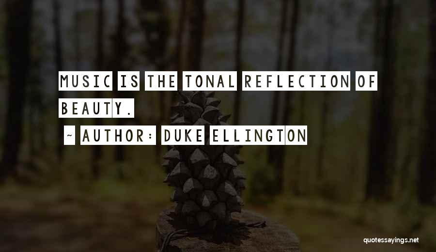 Duke Ellington Quotes 1430843