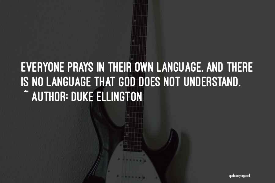 Duke Ellington Quotes 1486389