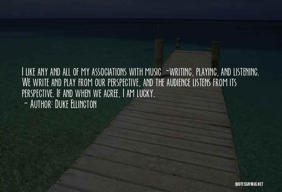 Duke Ellington Quotes 1520573