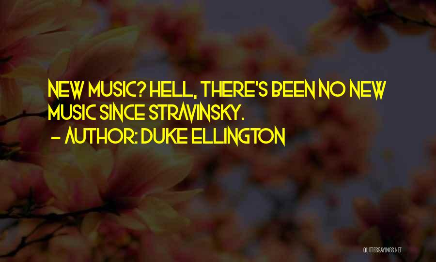 Duke Ellington Quotes 1626952
