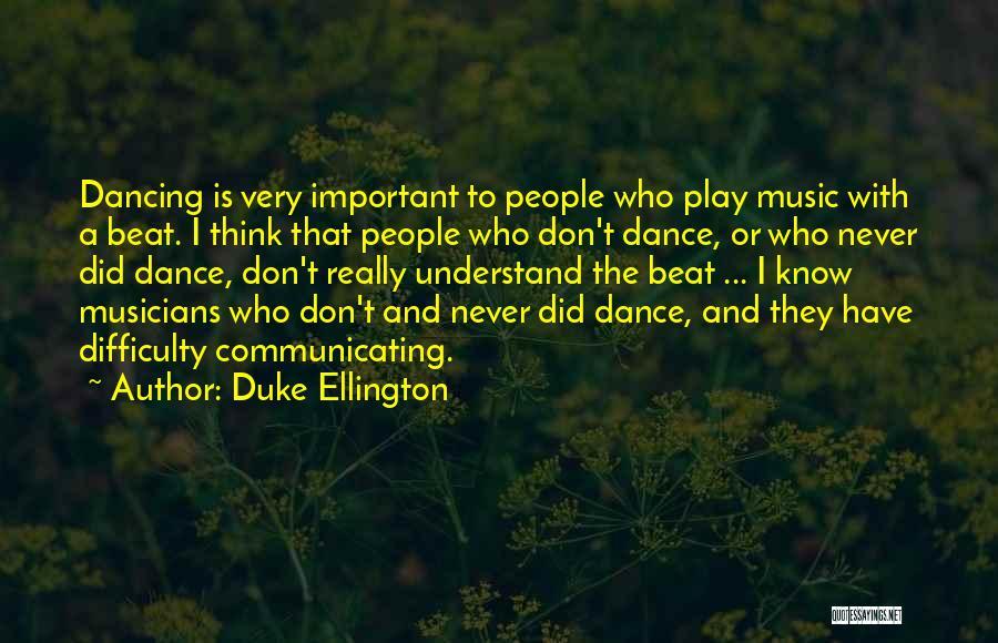 Duke Ellington Quotes 163540