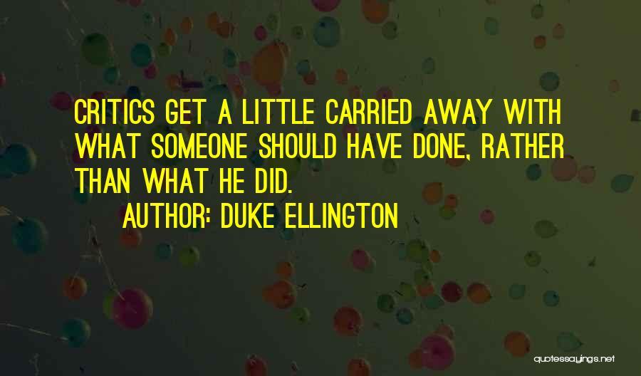 Duke Ellington Quotes 1700280