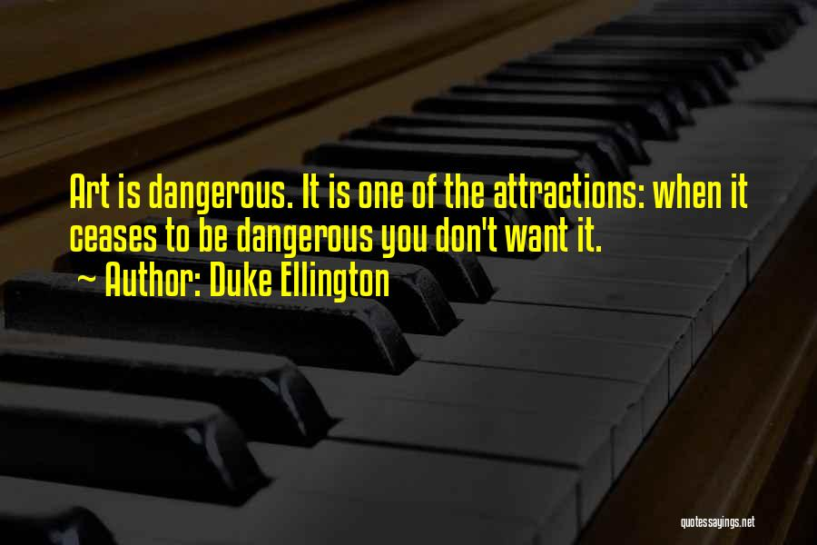 Duke Ellington Quotes 1750598