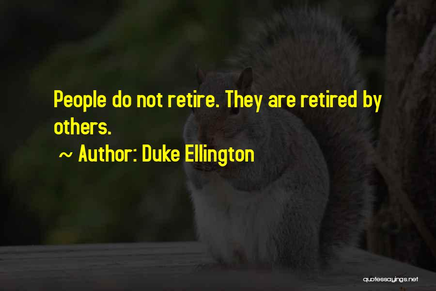 Duke Ellington Quotes 1825732