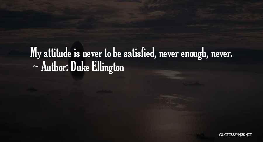 Duke Ellington Quotes 1999343