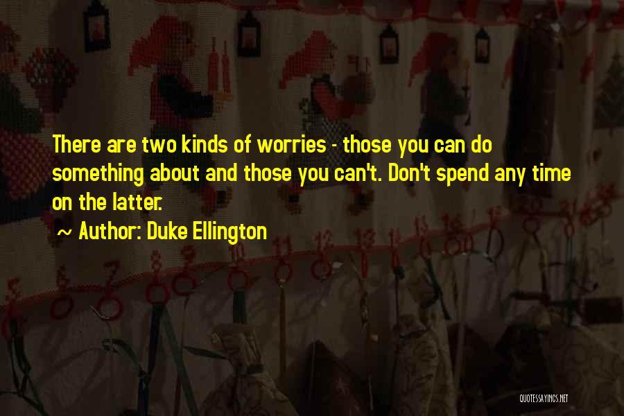 Duke Ellington Quotes 215404