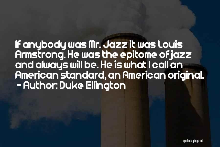 Duke Ellington Quotes 241563