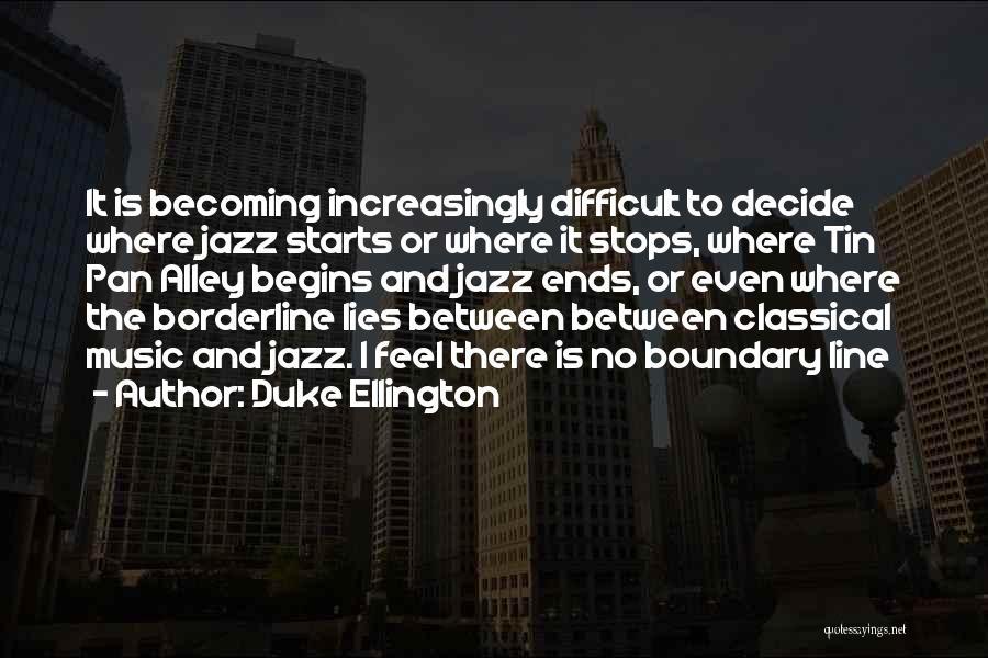 Duke Ellington Quotes 287789