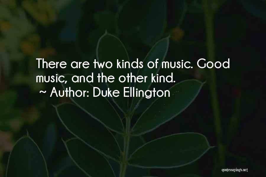 Duke Ellington Quotes 290975