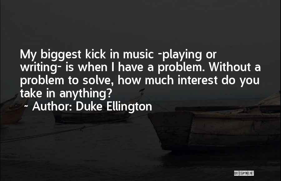Duke Ellington Quotes 311413