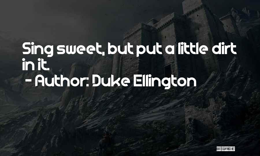 Duke Ellington Quotes 450651