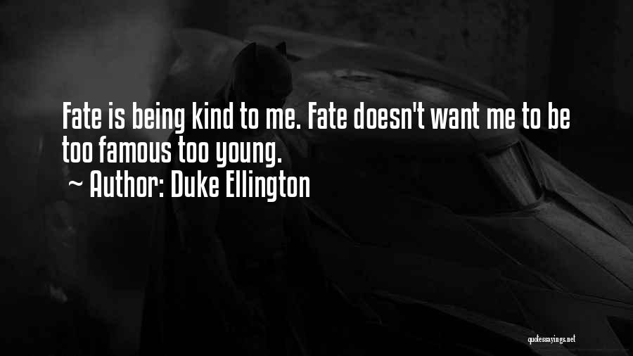 Duke Ellington Quotes 583163