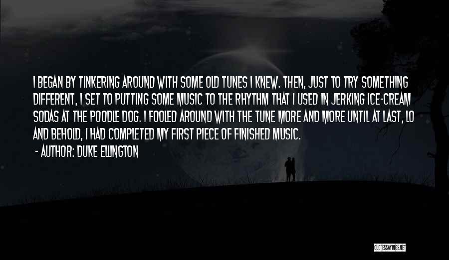Duke Ellington Quotes 635463