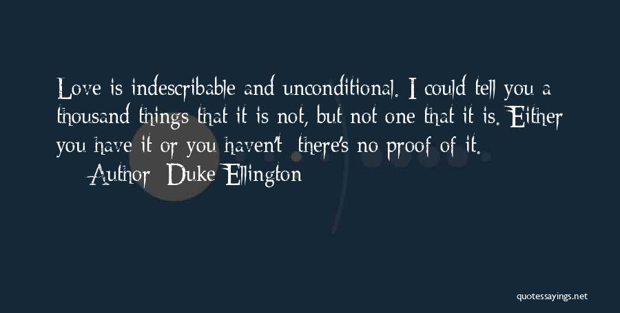 Duke Ellington Quotes 777385