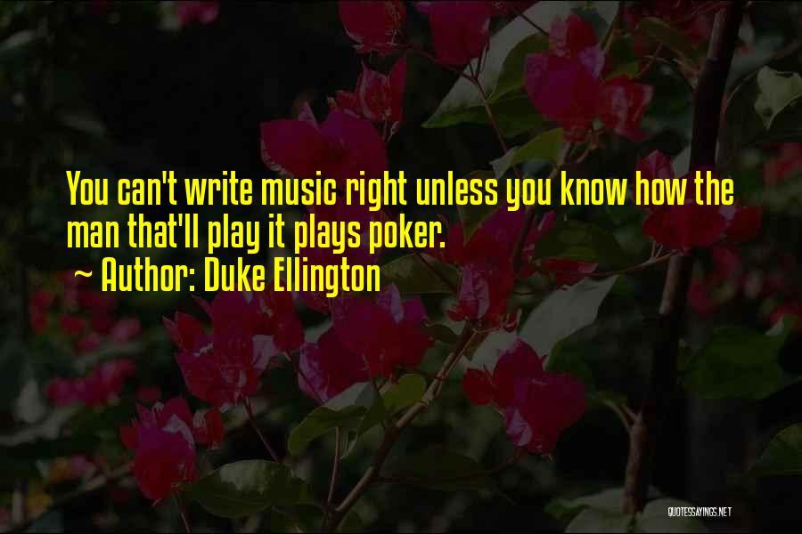 Duke Ellington Quotes 779440