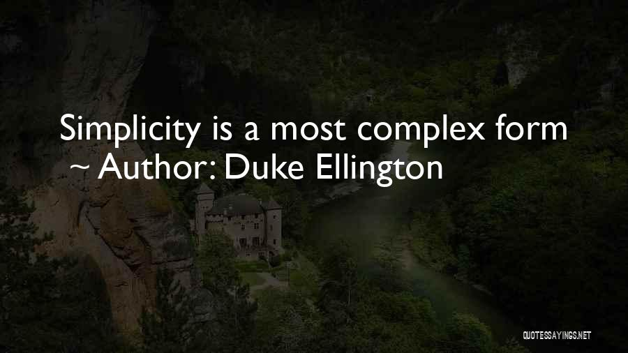 Duke Ellington Quotes 91367