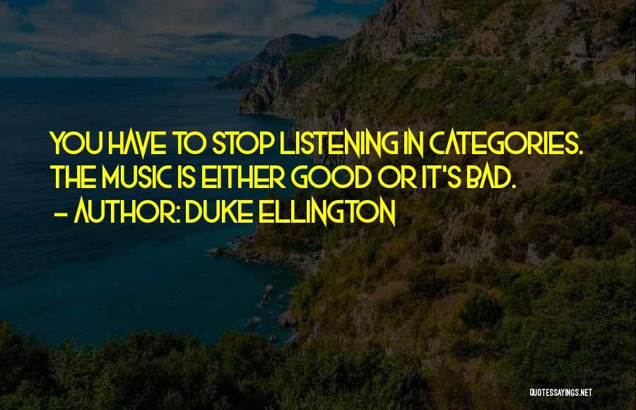 Duke Ellington Quotes 981844