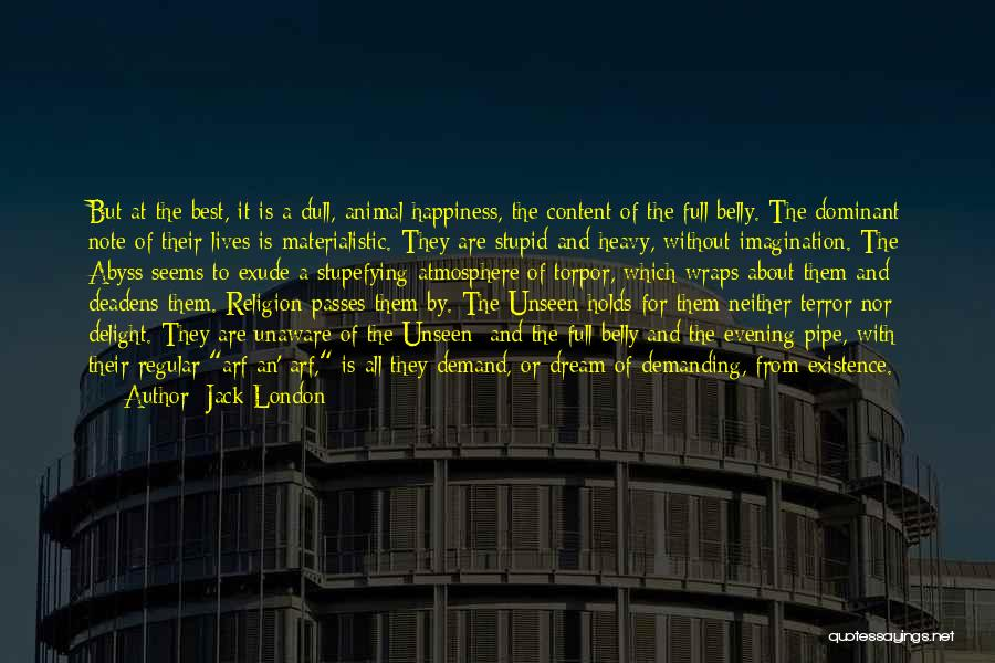 Dull Evening Quotes By Jack London