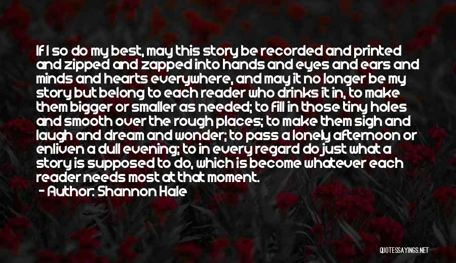Dull Evening Quotes By Shannon Hale