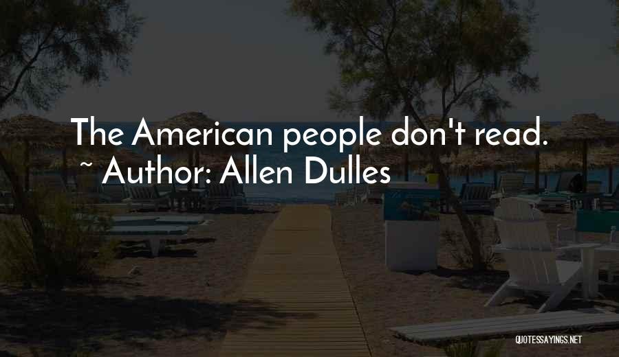 Dulles Quotes By Allen Dulles
