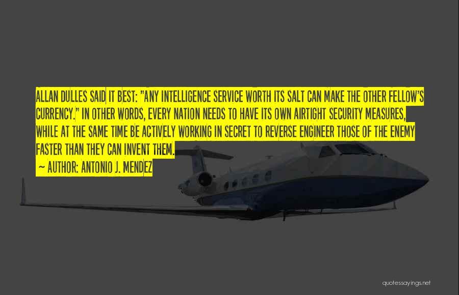 Dulles Quotes By Antonio J. Mendez