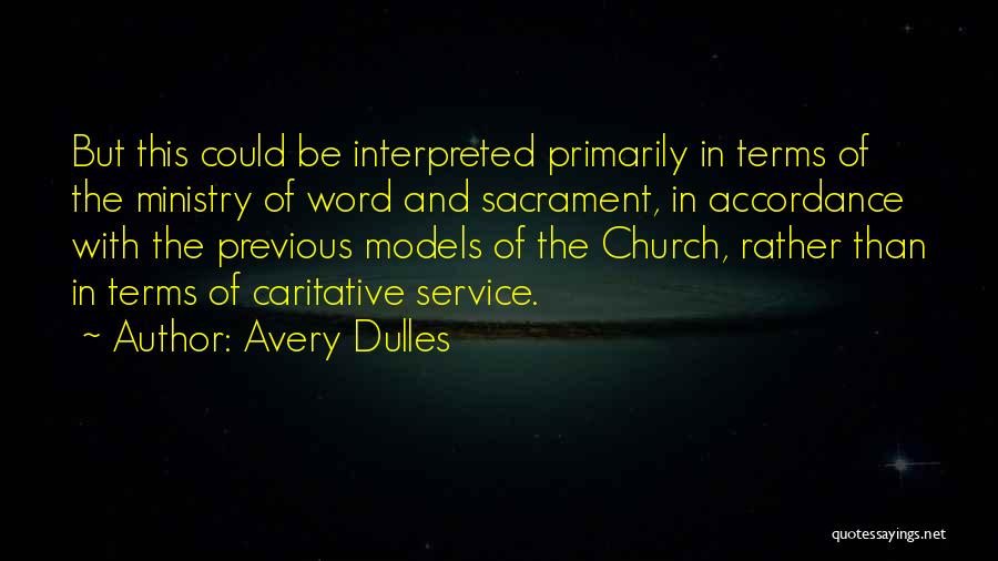 Dulles Quotes By Avery Dulles